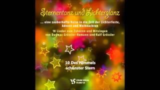 10 Des Himmels schönster Stern Dagmar Grössler Romann und Ralf Grössler Sternentanz und Lichterglanz