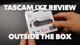 Tascam iXZ Review & Mic Comparison