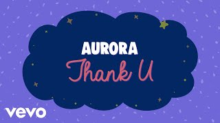 AURORA - Thank U (Lyric Video)