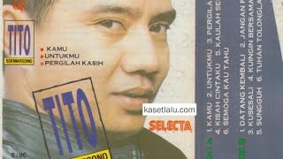 Download Mp3 Full Album Tito Soemarsono - Kamu  1986