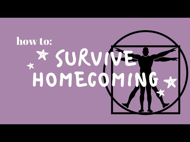 Surviving homecoming!