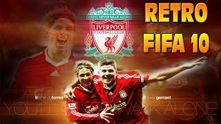 RETRO FIFA 10 LIVERPOOL CAREER MODE ft TORRES BABEL MAXI - GAMEPLAY!!