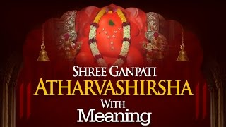 Shree Ganpati Atharvashirsha in English with Meaning | Ganpati Abhishek