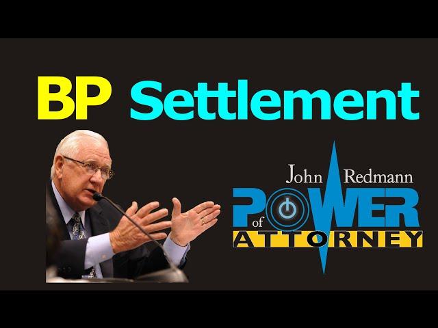 BP Deepwater Horizon Oil Spill Settlement w/ Claims Administrator Patrick Juneau