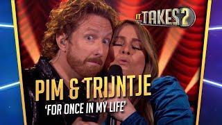 It Takes 2: Pim Muda & Trijntje Oosterhuis zingen For Once In My Life