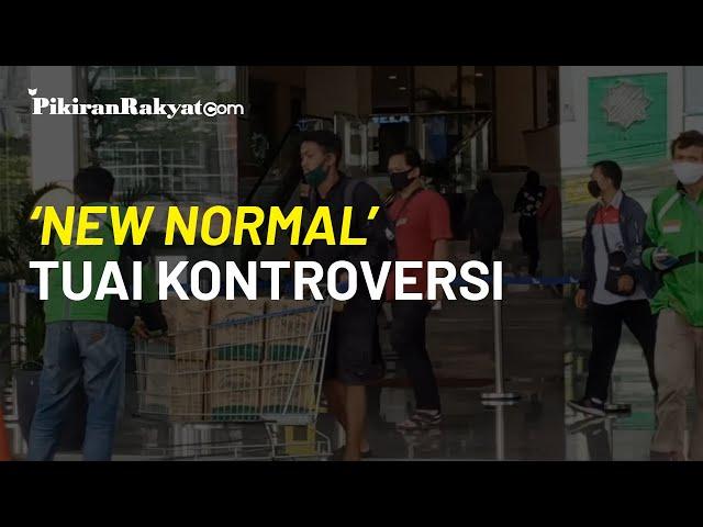 'New Normal' Pemerintah Indonesia yang Tuai Kontroversi dan Kritikan dari Masyarakat