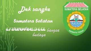 Lagu daerah Sumatera Selatan - Dek Sangke