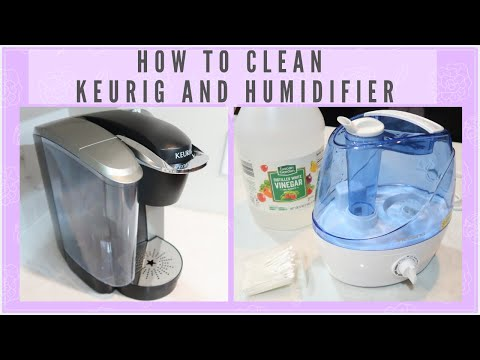 HOW TO CLEAN KEURIG COFFEE MAKER AND HUMIDIFIER //DIY // Small Appliances Deep Cleaning