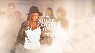 Shake Shake Go - All In Time