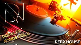 DEEP HOUSE POPULAR SONGS VOL.2 (RETRO, 80s,90s)