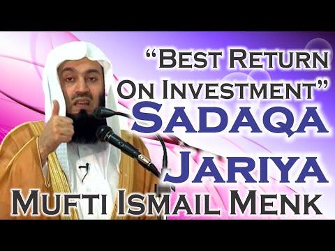 """Best Return On Investment"" - Sadaqa Jariya - Mufti Ismail Menk"