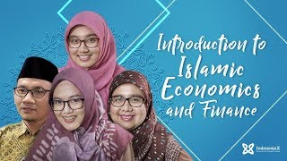 IndonesiaX UI305 Introduction to Islamic Economics and Finance Intro Video