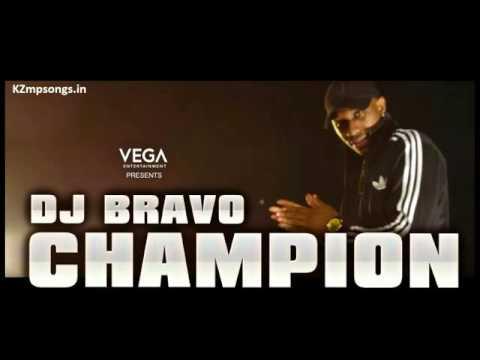 Champion - DJ Bravo [ 1 Hours Version ]