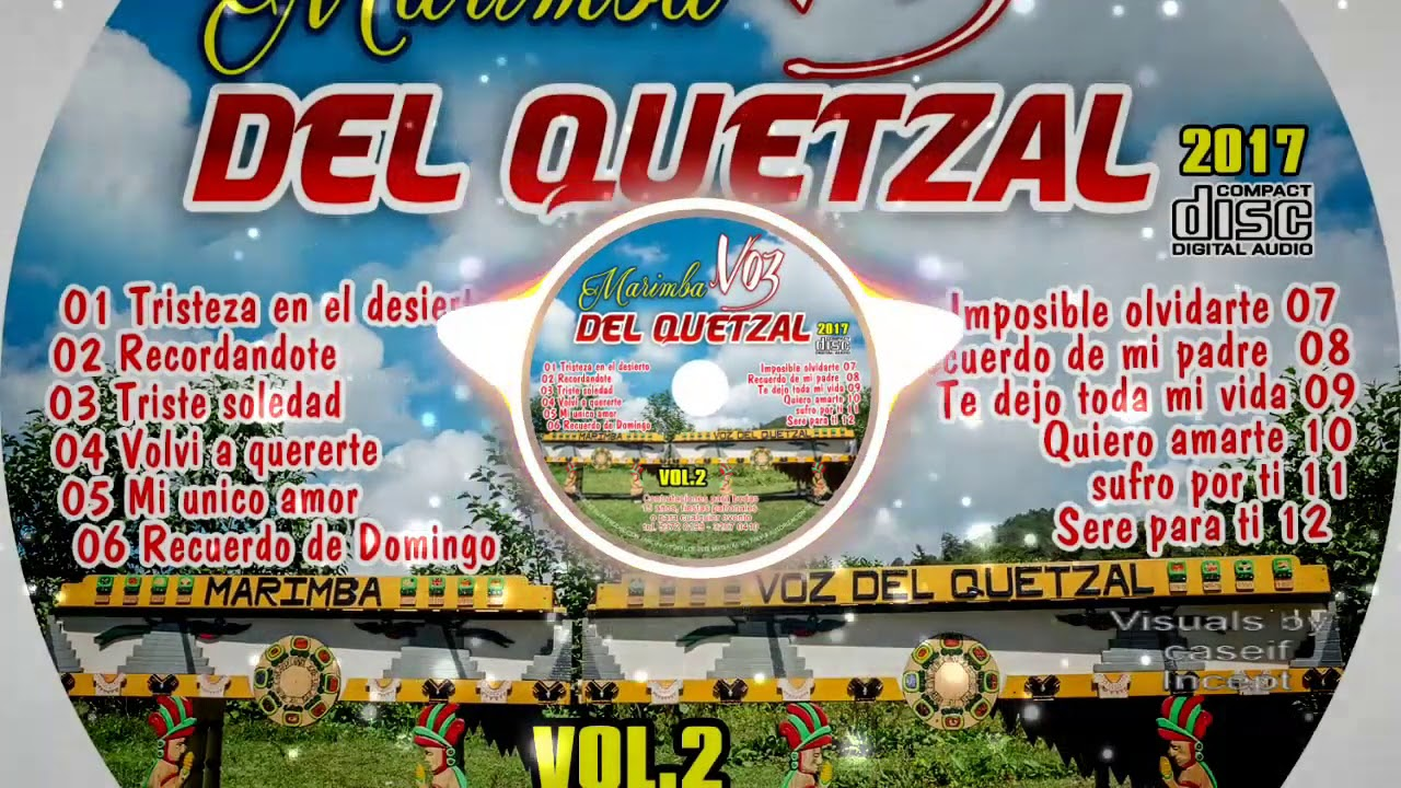 Álbum 2 Completo Marimba Voz Del Quetzal
