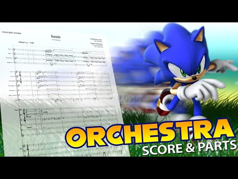 Sonic - Full Orchestra - Orchestral Cover - Score & Parts