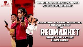 RED MARKET - Full Movie - Based On Organ Mafia #OrganMafia #jeelentertainment #avniparmar