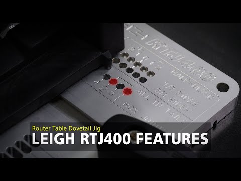 Leigh Rtj400 Router Table Dovetail Jig Overview Youtube