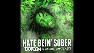 Chief Keef - Hate Being Sober (Dotcom Remix) [Bass Boosted]