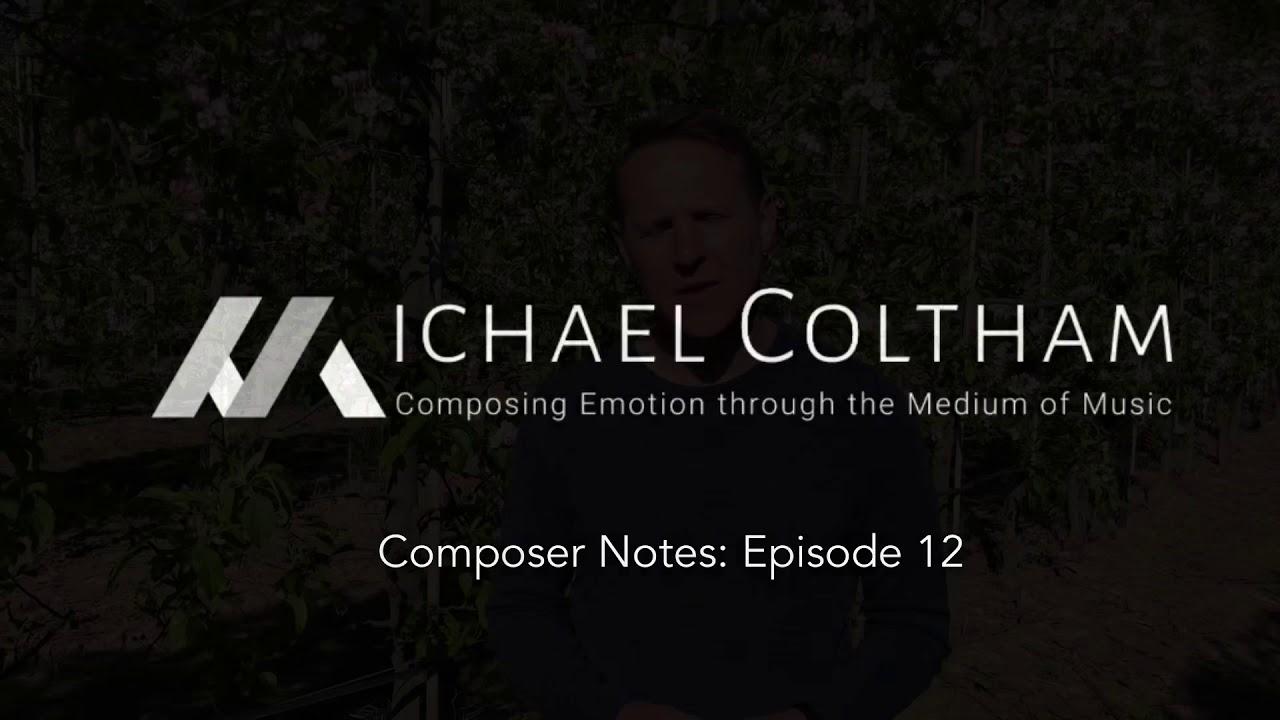 Composer Notes: Ep. 12