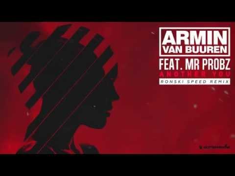 Armin van Buuren feat. Mr. Probz - Another You (Ronski Speed Remix)