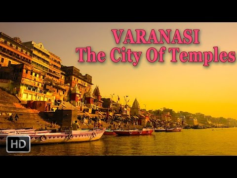 VARANASI [BANARAS] - KASHI - The City Of GODS - GANGA AARTI - History - Documentary