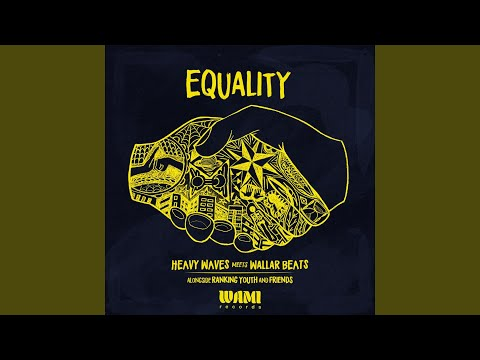 Equality (feat. Ranking Youth & OneLoveKeys)