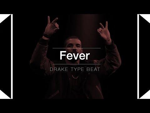 FREE Drake Type Beat - Fever (Prod. By Skeyez)