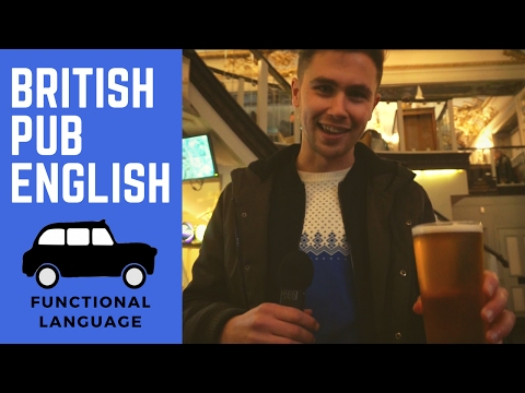 HOW TO: Order A Beer In A British Pub Like A Native English Speaker