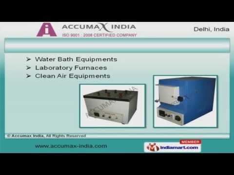 Scientific & Laboratory Equipment by Accumax India, New Delhi