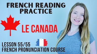 French Reading Practice 3 - Le Canada | French pronunciation course | Lesson 55