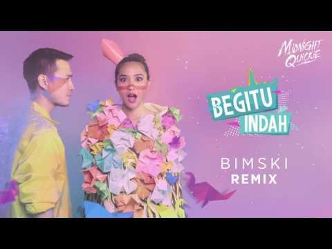 Midnight Quickie - Begitu Indah (Bimski Remix)