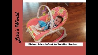 Fisher Price Infant to Toddler Rocker Review with Layla Rose and Lisa's World