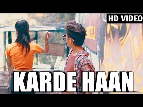 Karde Haan : Akhil | True Love Story | Latest Song 2019 | Rahul Amrita
