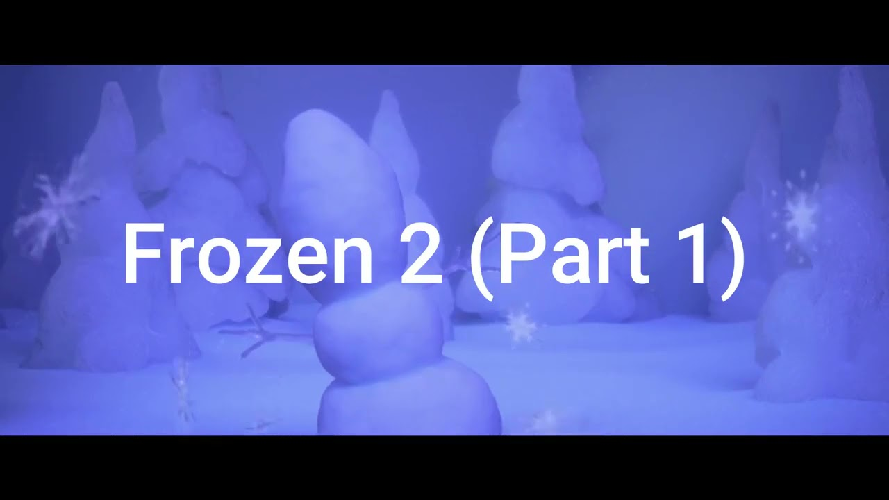 Download frozen 2 part 1 in hindi