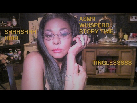 ASMR WHISPERED STORY TIME. WARNING: SOME WET MOUTH SOUNDS AND CRICKETS.
