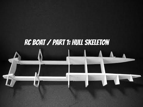 RC Boat / Part 1: Hull Skeleton
