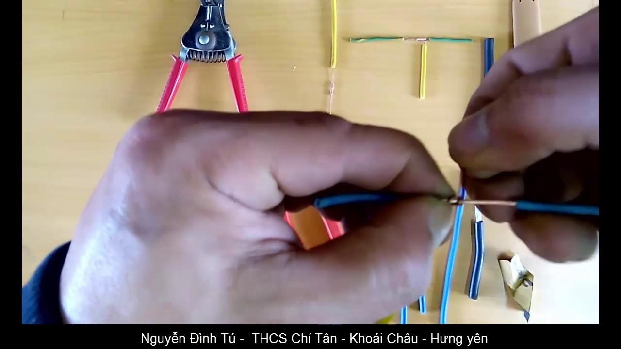 Công nghệ 9 Bài 5  3  Nối dây dẫn điện lõi một sợi mối nối phân nhánh