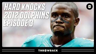 Reggie Bush Sets the Tone! | Dolphins Hard Knocks Episode 3