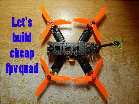 Let's Build Cheap FPV Quad