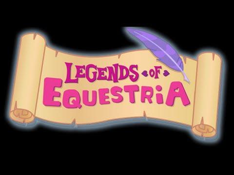 Legends Of Equestria Livestream - Part 1/5