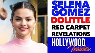 'dolittle' - 'red carpet revelations' with selena gomez during the premiere