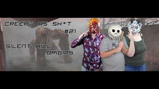 Creepy as Sh*t - séance 21- Silent Hill: Origins (phase zéro: la perte)