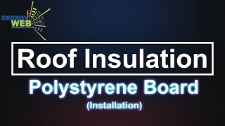 Roof Insulation Polystyrene  Board with Polyester Fibre Energyweb Installation Video