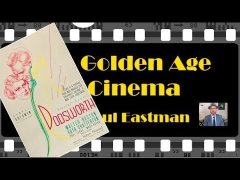 Dodsworth | The Golden Age Of Cinema