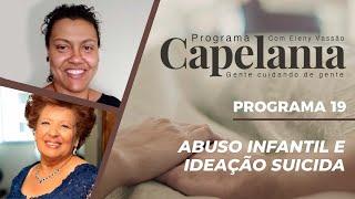 Abuso Infantil e Ideação Suicida   Capelania   Eleny Vassão e IPP TV