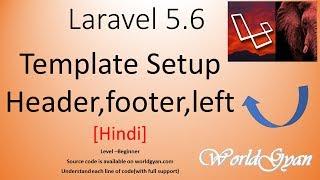 Laravel 5.6 Template setup and  Dividing Header,footer,left and Right  [hindi]