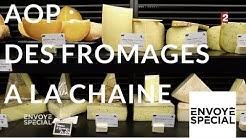 Envoyé spécial. AOP : des fromages à la chaîne - 12 octobre 2017 (France 2)