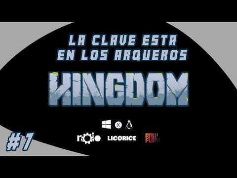 """Kingdom Nothing Lasts   Eps. 7   """"La clave está en los arqueros"""""""