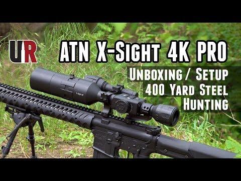 ATN X-Sight 4K Pro Hands-On: Unboxing/Setup, One-Shot Zero, 400 Yard Steel, Hunting Action