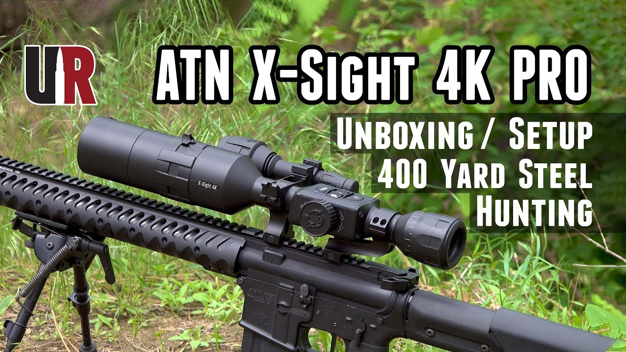 ATN X-Sight 4K Pro Hands-On: Unboxing, Overview, Setup, 400y Steel